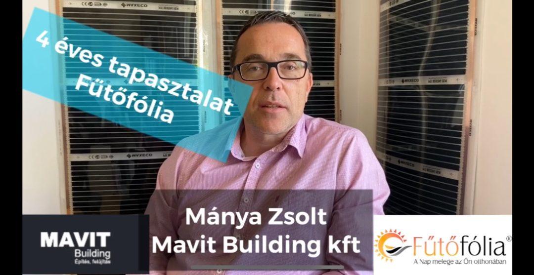 Fűtőfólia tapasztalat 4 év után – Mánya Zsolt – Mavit Building tulajdonosától